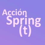 Acción Spring (t)
