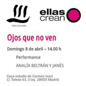 Performance Ojos que no ven - Analía Beltrán i Janés